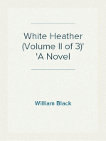 White Heather (Volume II of 3) A Novel