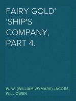 Fairy Gold Ship's Company, Part 4.