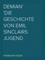 Demian Die Geschichte von Emil Sinclairs Jugend