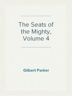 The Seats of the Mighty, Volume 4
