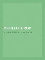 John Lothrop Motley. a memoir — Volume 1