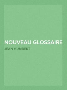 Nouveau Glossaire Genevois, tome 2/2
