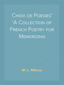 Choix de Poesies A Collection of French Poetry for Memorizing