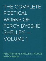 The Complete Poetical Works of Percy Bysshe Shelley — Volume 1