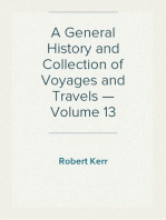 A General History and Collection of Voyages and Travels — Volume 13