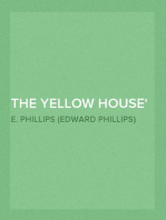 The Yellow House Master of Men