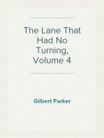 The Lane That Had No Turning, Volume 4