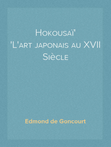 Hokousaï L'art japonais au XVII Siècle