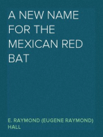 A New Name for the Mexican Red Bat