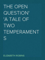 The Open Question a tale of two temperaments