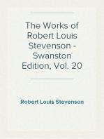 The Works of Robert Louis Stevenson - Swanston Edition, Vol. 20