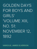 Golden Days for Boys and Girls Volume XIII, No. 51