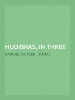 Hudibras, in Three Parts, Written in the Time of the Late Wars