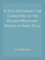 A Zola Dictionary; the Characters of the Rougon-Macquart Novels of Emile Zola;