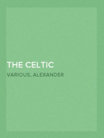 The Celtic Magazine, Vol. 1, No. 2, December 1875 A Monthly Periodical Devoted to the Literature, History, Antiquities, Folk Lore, Traditions, and the Social and Material Interests of the Celt at Home and Abroad