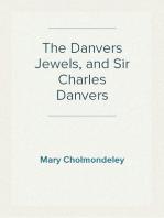 The Danvers Jewels, and Sir Charles Danvers