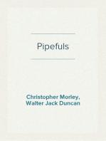 Pipefuls