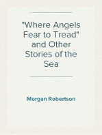 """""""Where Angels Fear to Tread"""" and Other Stories of the Sea"""