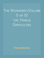 The Wanderer (Volume 5 of 5) or, Female Difficulties