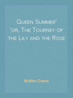 Queen Summer or, The Tourney of the Lily and the Rose