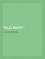 """""""Old Mary"""" 1901"""