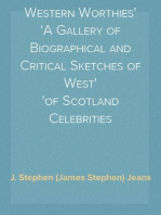 Western Worthies A Gallery of Biographical and Critical Sketches of West of Scotland Celebrities