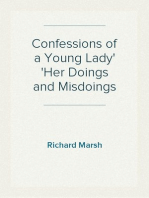 Confessions of a Young Lady Her Doings and Misdoings