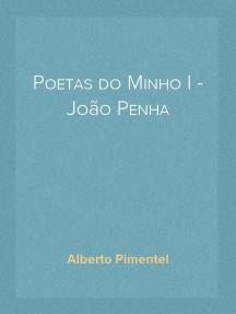 Poetas do Minho I - João Penha
