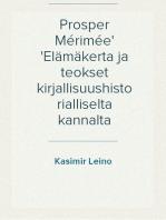 Prosper Mérimée Elämäkerta ja teokset kirjallisuushistorialliselta kannalta
