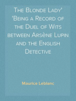 The Blonde Lady Being a Record of the Duel of Wits between Arsène Lupin and the English Detective