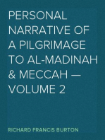 Personal Narrative of a Pilgrimage to Al-Madinah & Meccah — Volume 2