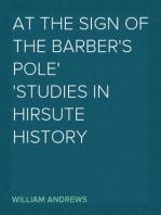 At the Sign of the Barber's Pole Studies In Hirsute History