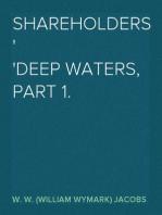 Shareholders Deep Waters, Part 1.