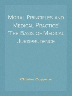 Moral Principles and Medical Practice The Basis of Medical Jurisprudence