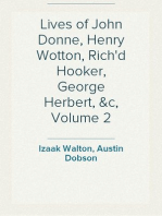 Lives of John Donne, Henry Wotton, Rich'd Hooker, George Herbert, &c, Volume 2
