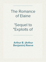"The Romance of Elaine Sequel to ""Exploits of Elaine"""