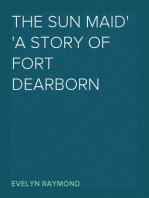 The Sun Maid A Story of Fort Dearborn