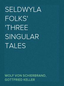 Seldwyla Folks Three Singular Tales