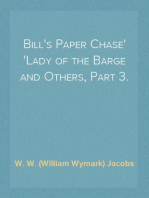 Bill's Paper Chase Lady of the Barge and Others, Part 3.
