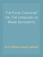 The False Chevalier or, The Lifeguard of Marie Antoinette