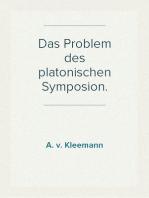 Das Problem des platonischen Symposion.