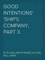 Good Intentions Ship's Company, Part 3.