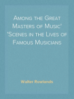 Among the Great Masters of Music Scenes in the Lives of Famous Musicians