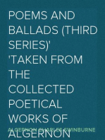 Poems and Ballads (Third Series) Taken from The Collected Poetical Works of Algernon Charles Swinburne—Vol. III