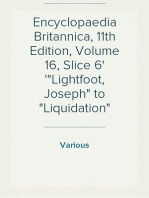 "Encyclopaedia Britannica, 11th Edition, Volume 16, Slice 6 ""Lightfoot, Joseph"" to ""Liquidation"""
