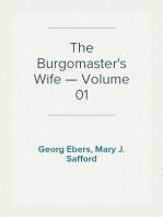 The Burgomaster's Wife — Volume 01