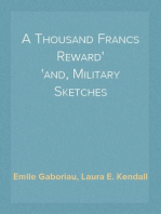 A Thousand Francs Reward and, Military Sketches