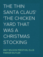 The Thin Santa Claus The Chicken Yard That Was a Christmas Stocking