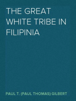The Great White Tribe in Filipinia