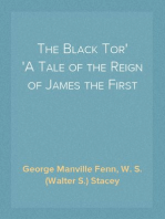 The Black Tor A Tale of the Reign of James the First
